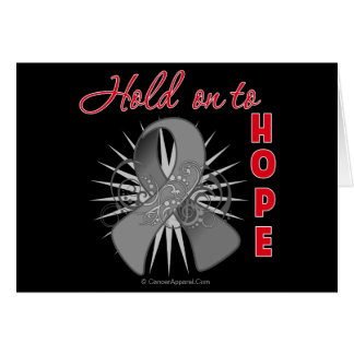 Hold On To Hope - Brain Cancer Card