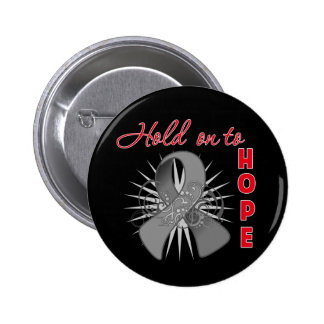 Hold On To Hope - Brain Cancer Pin