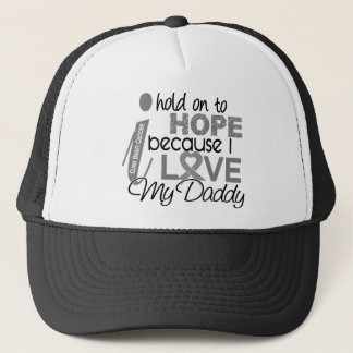 Hold On To Hope Daddy Brain Cancer Trucker Hat