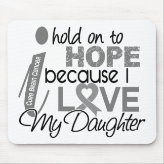 Hold On To Hope Daughter Brain Cancer Mouse Pad