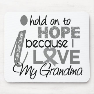 Hold On To Hope Grandma Brain Cancer Mouse Pad