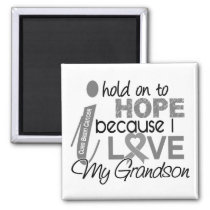 Hold On To Hope Grandson Brain Cancer Magnet