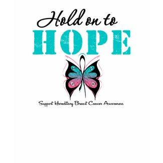 Hold On To Hope Hereditary Breast Cancer shirt