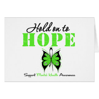 Hold on to Hope Mental Health Awareness Greeting Card