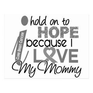 Hold On To Hope Mommy Brain Cancer Postcard