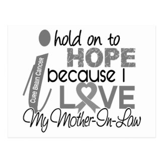 Hold On To Hope Mother-In-Law Brain Cancer Postcard