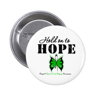 Hold On To Hope Spinal Cord Injury Pinback Button