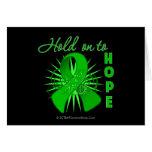 Hold On To Hope - Stem Cell Transplant Survivor Greeting Card