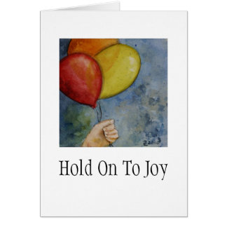 Hold on to Joy Card