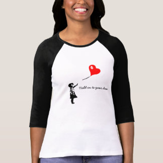Hold on to your Dream. T-Shirt