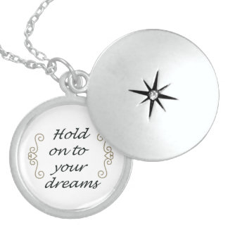 """Hold on to your dreams"" Medalian Locket Necklace"