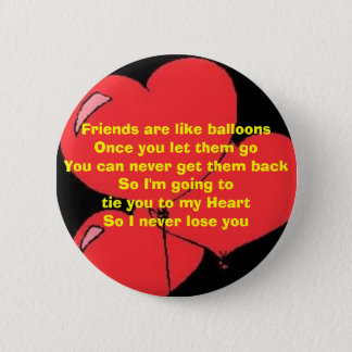 Hold on to your Friends Button