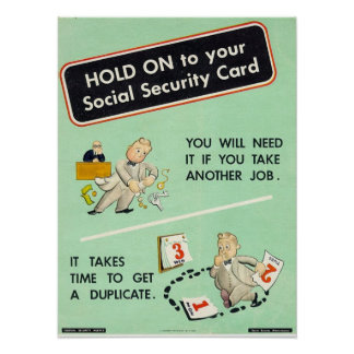 Hold On To Your Social Security Card Poster