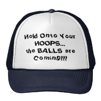 Hold Onto Your Hoops Humor Basketball Hat Hats