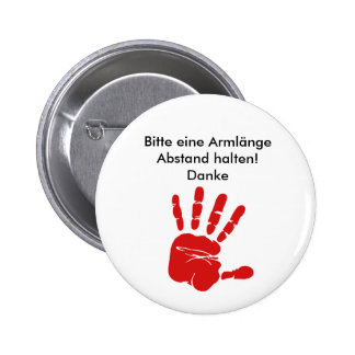 Hold please an arm length distance! Thanks Pinback Button