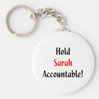 Hold Sarah Accountable! Keychain