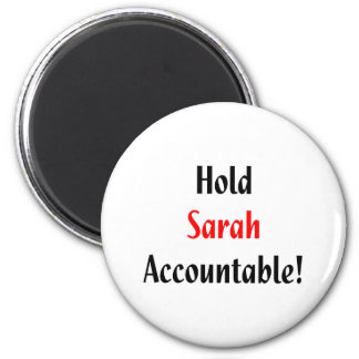 Hold Sarah Accountable! Magnet