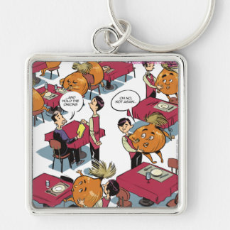 Hold The Onions Please Funny Foodies Silver-Colored Square Keychain