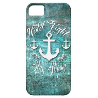 Hold Tight, Stay strong inspirational nautical art iPhone SE/5/5s Case