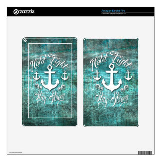 Hold Tight, Stay strong inspirational nautical art Kindle Fire Decal