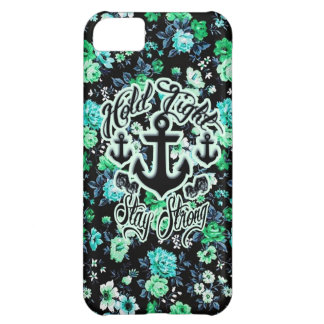 Hold Tight Stay strong rockabilly nautical floral iPhone 5C Cases