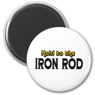 Hold to the Iron Rod 2 Inch Round Magnet