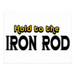 Hold to the Iron Rod Postcard