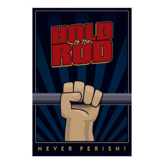 Hold to the Rod poster. Poster