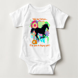 Hold your Horses .. I'll be done in lickety spit ! T-shirt