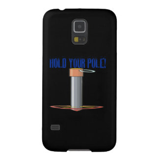 Hold Your Pole Galaxy S5 Cover