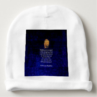Holding On To Anger Inspirational Buddha Quote Baby Beanie