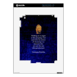 Holding On To Anger Inspirational Buddha Quote Skin For The iPad 2