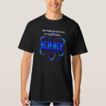 Hole in My heart Shaped like Science TShirt(dark) T-shirt
