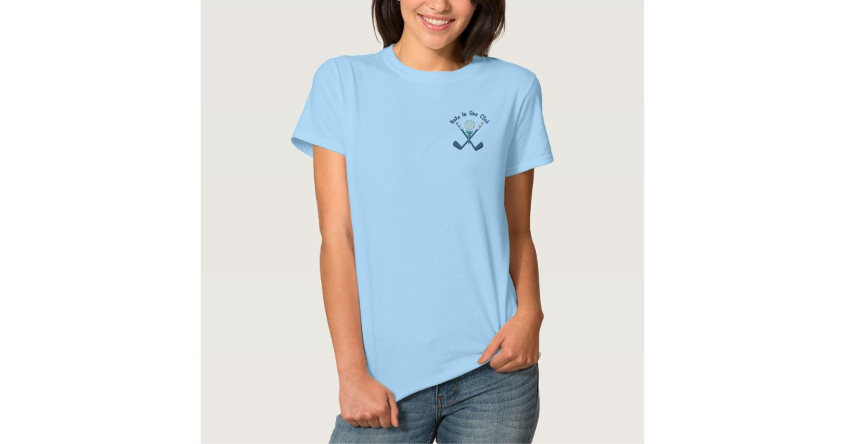 Hole In One Club Golfing Embroidered Shirt Zazzle