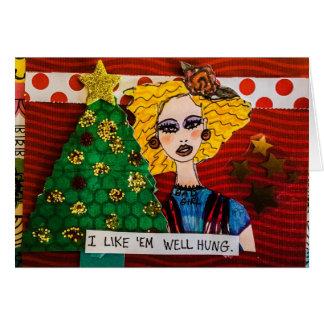 Holiday card- I like em well hung Card