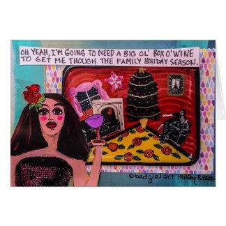 HOLIDAY CARD- I NEED A BIG OL BOX OF WINE CARD