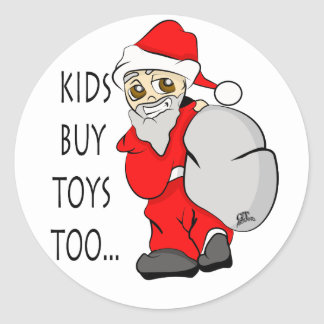Holiday Christmas Kids Buy Toys Too Classic Round Sticker