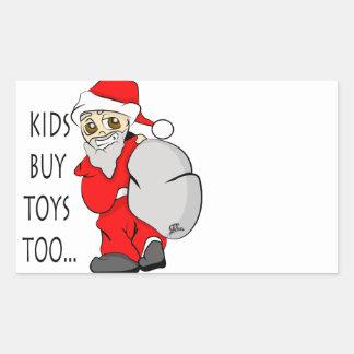 Holiday Christmas Kids Buy Toys Too Rectangular Sticker