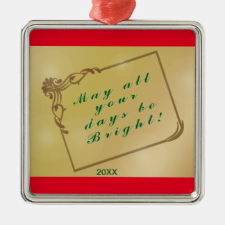 Holiday, Christmas May All Your Days Be Bright Metal Ornament