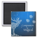 Holiday Compassion is Magical Refrigerator Magnet