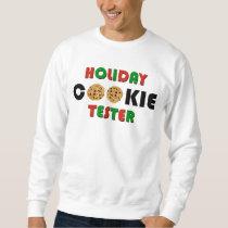 Holiday Cookie Tester Sweatshirt