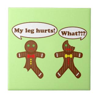 Holiday Gingerbread Humor Ceramic Tile