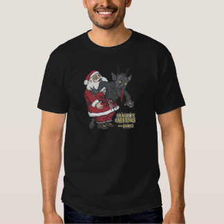 Holiday Greetings from Krampus (and Santa) T Shirts