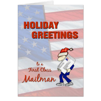 Holiday Greetings to a First Class Mailman Greeting Card