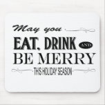 Holiday humor phrase mousepads