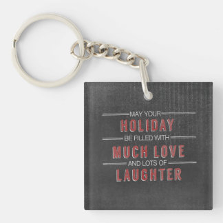 holiday laughter love Christmas Chalkboard Keychain
