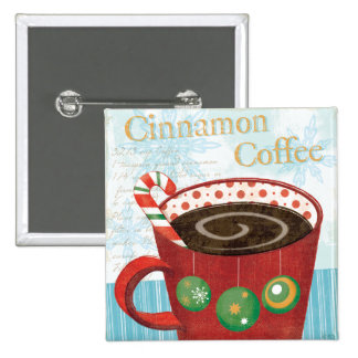 Holiday Mug with Cinnamon Coffee 2 Inch Square Button