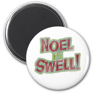 Holiday Noel is so Swell 2 Inch Round Magnet