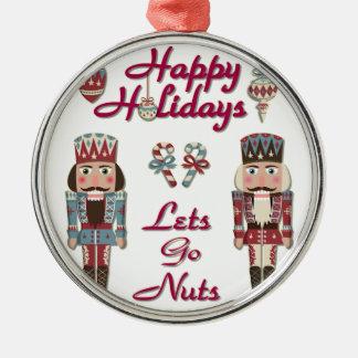 Holiday Nutcracker Lets Go Nuts Metal Ornament