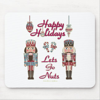 Holiday Nutcracker Lets Go Nuts Mouse Pad